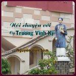 Nói chuyện với cụ Trương Vĩnh Ký…