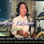 """BỐN NGƯỜI BẠN TRÊN FB THỰC HIỆN: """"Bonjour Vietnam"""""""